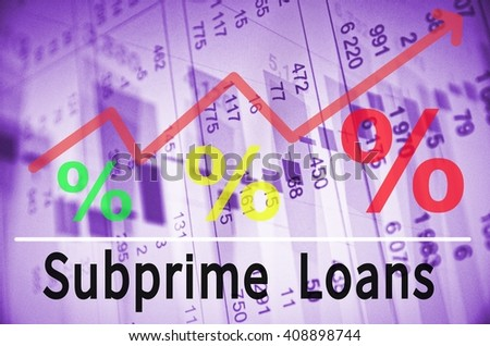 Up trend arrow with percent symbols and inscription Subprime Loans