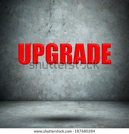 UPGRADE concrete wall - stock photo