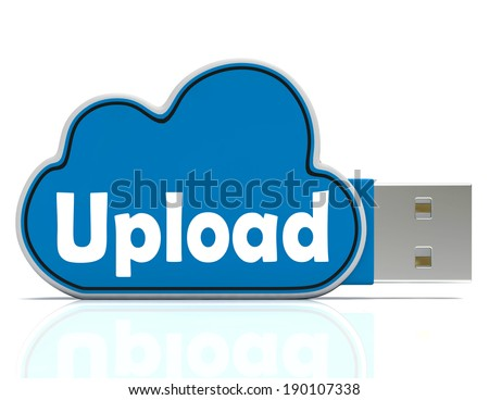 Upload Cloud Pen drive Meaning Website Uploading Sharing And Data Transfer