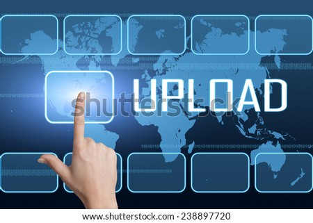 Upload concept with interface and world map on blue background - stock photo