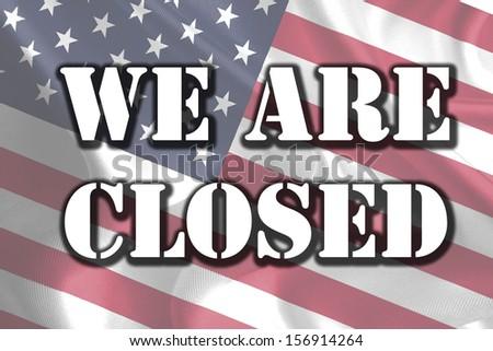 USA Government Shutdown Text Message on Flag - stock photo