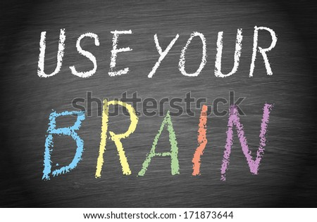 Use your brain - stock photo