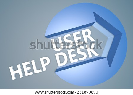 User Help Desk - 3d text render illustration concept with a arrow in a circle on blue-grey background