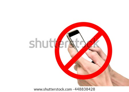 Using mobile phone, smart phone, cellphone is prohibited and not allow. - stock photo