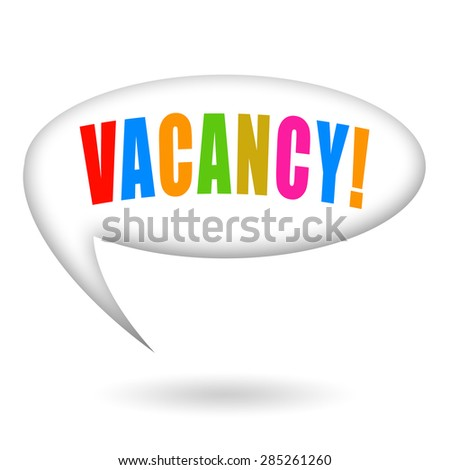Vacancy, job offer speech bubble - stock photo