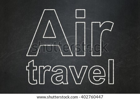 Vacation concept: text Air Travel on Black chalkboard background