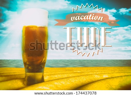 Vacation time sign with beer glass on beach - stock photo