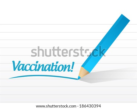 vaccination message sign illustration design over a white background - stock photo