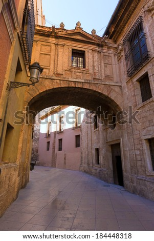 Valencia Cathedral Arch Barchilla street at Spain Europe - stock photo