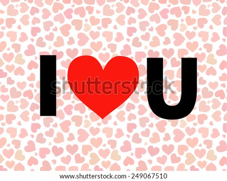valentine I Love You Vector lettering with red hearts on background - stock photo