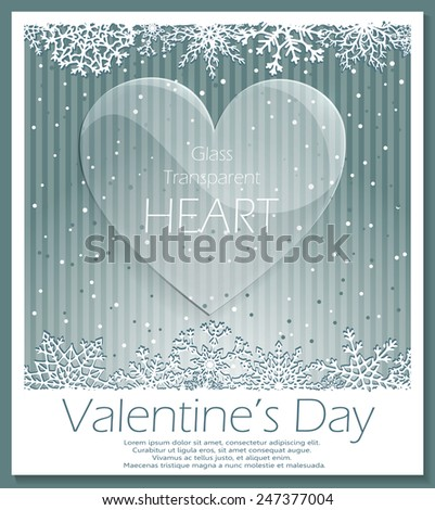 Valentines Day glass transparent heart over striped snowing background. Love background. Raster version of the illustration. - stock photo
