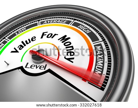 Value for money conceptual meter to maximum, isolated on white background - stock photo