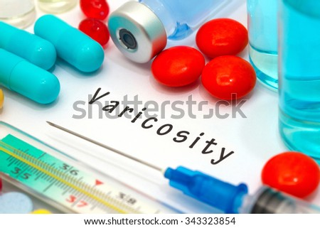 Varicosity - diagnosis written on a white piece of paper. Syringe and vaccine with drugs. - stock photo