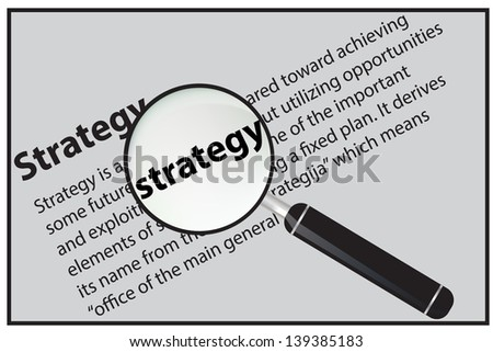 Vector illustration of magnifying glass that magnifies the word strategy
