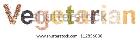 vegerarian, alphabet dry foods on white background. - stock photo