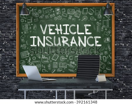 Vehicle Insurance - Handwritten Inscription by Chalk on Green Chalkboard with Doodle Icons Around. Business Concept in the Interior of a Modern Office on the Dark Brick Wall Background. 3D. - stock photo