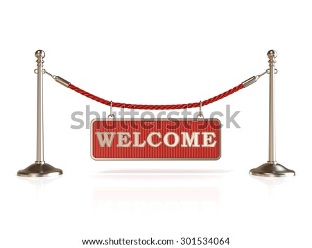 Velvet rope barrier, with WELCOME sign. 3D render isolated on white background - stock photo