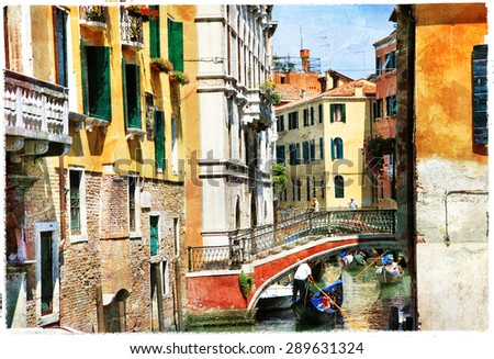 Venetian canals. Artistic picture - stock photo
