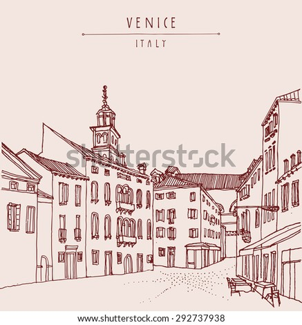 Venice architecture. Vintage hand drawn engraved illustration. Venetian square with a cafe and a church tower. Retro style postcard greeting card template with hand lettered title. Travel sketch - stock photo