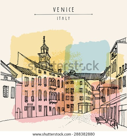 Venice city architecture, vintage engraved illustration, hand drawn. Venetian square with a cafe and a church tower. Retro style postcard greeting card template with hand lettered title. Travel sketch - stock photo