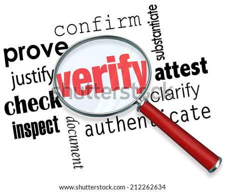 Verify word under magnifying glass and related terms like prove, justify, confirm, attest, clarify, authenticate, document, inspect and check - stock photo