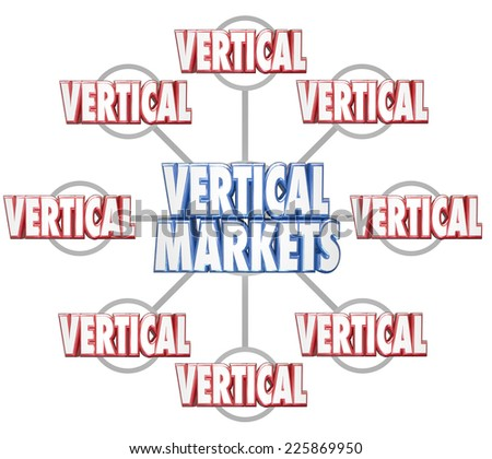 Vertical Markets 3d words on grid to illustrate specific sets of businesses in similar markets or niche industries - stock photo