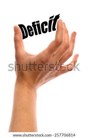"Vertical shot of a hand squeezing the word ""Deficit"" between two fingers, isolated on white. - stock photo"