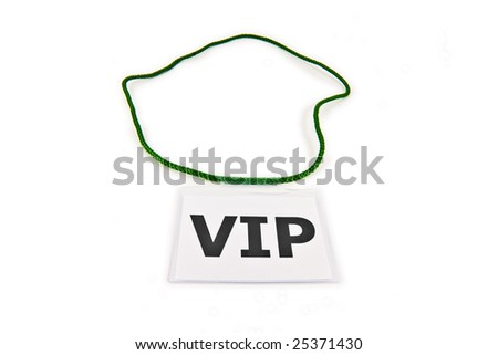 Very Important Person (VIP) Pass isolated on white - stock photo