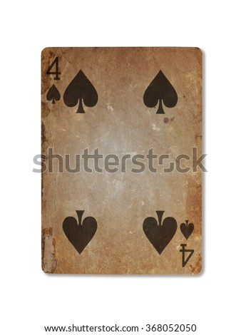 Very old playing card isolated on a white background, four of spades