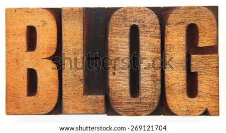 Very Old Vintage Letterpress spelling out BLOG - stock photo