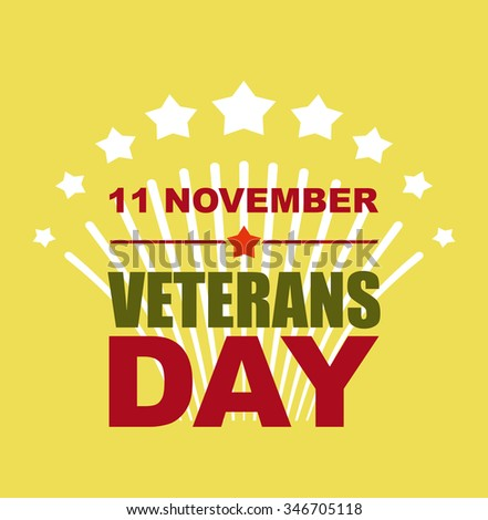 Veterans Day November 11. Salute to American heroes.  illustration of patriotic national holiday United States  - stock photo