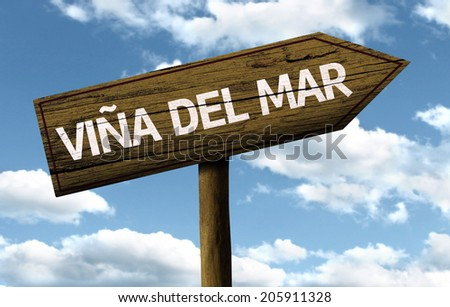 Vi�±a del Mar, Chile wooden sign on a beautiful day - stock photo