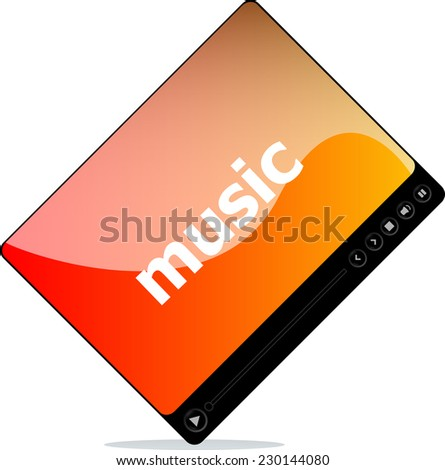 Video player for web, music word on it - stock photo
