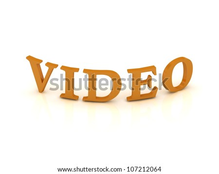 VIDEO sign with orange letters on isolated white background - stock photo