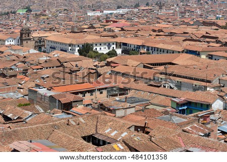 View of Cusco, Peru. In 1983 Cusco was declared a World Heritage Site by UNESCO.