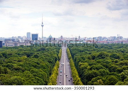 View of main street and Berlin city: tv tower, Brandenburg gate, reichstag, Tiergarten and cathedral dome