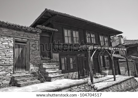 View of the Renaissance house in Zheravna in black and white tones
