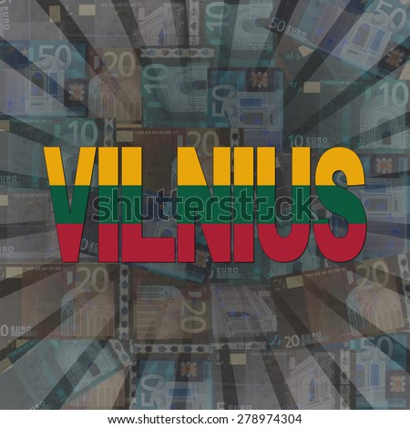 Vilnius flag text on Euros sunburst illustration - stock photo