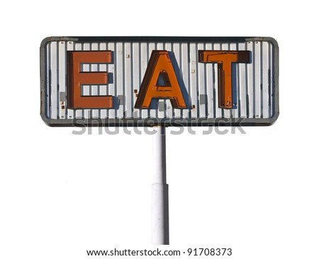 Vintage eat sign isolated on white. - stock photo