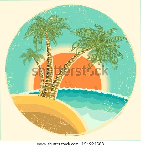 Vintage Exotic tropical island with palms and sun on round symbol.Raster