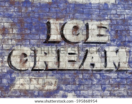 Vintage Ice Cream sign painted on brick wall