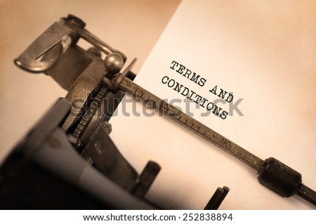 Vintage inscription made by old typewriter, Terms and conditions - stock photo