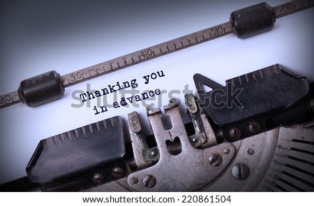 Vintage inscription made by old typewriter, Thanking you in advance - stock photo