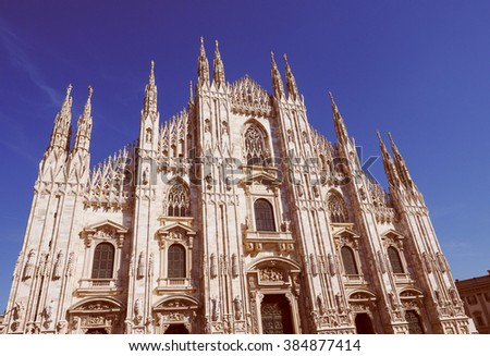 Vintage looking Milan cathedral aka Duomo di Milano gothic church - stock photo