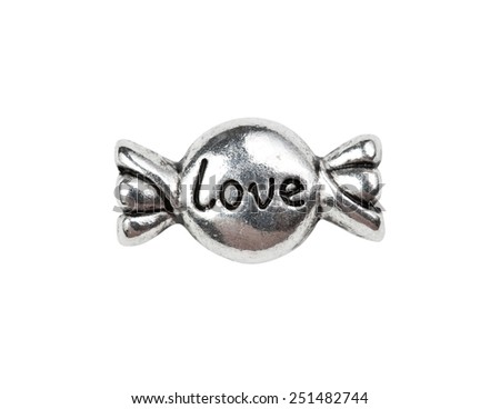 "Vintage metal candy with ""love"", isolated on white"