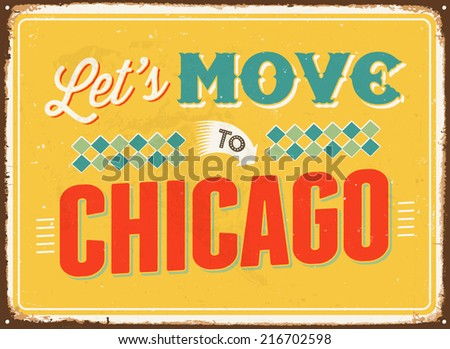 Vintage metal sign - Let's move to Chicago - JPG Version - stock photo