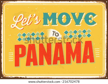 Vintage metal sign - Let's move to Panama - JPG Version - stock photo