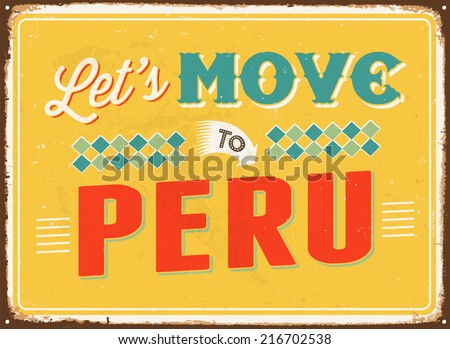 Vintage metal sign - Let's move to Peru - JPG Version - stock photo