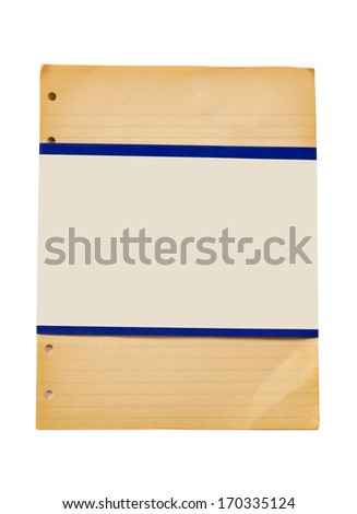 Vintage Ruled Paper With Old Blank Label/ Blank Label Around Old Ruled Paper Isolated On White/ Vertical Shot - stock photo