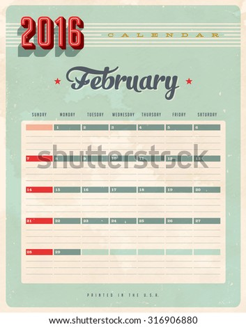 Vintage style 2016 Calendar - February - Vector EPS10. Grunge effects can be easily removed for a brand new, clean sign. - stock photo